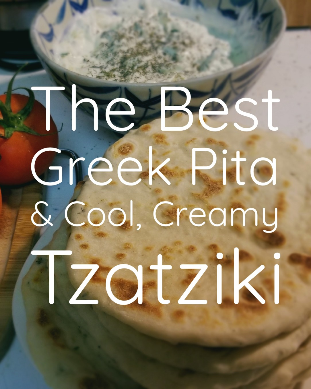 Easy pocketless pita bread and Greek Tzatziki sauce recipe.